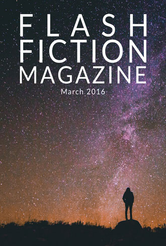 Flash Fiction Magazine - March 2016