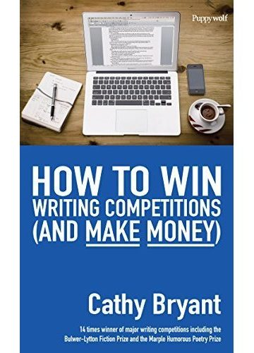 How to Win Writing Competitions (and Make Money)